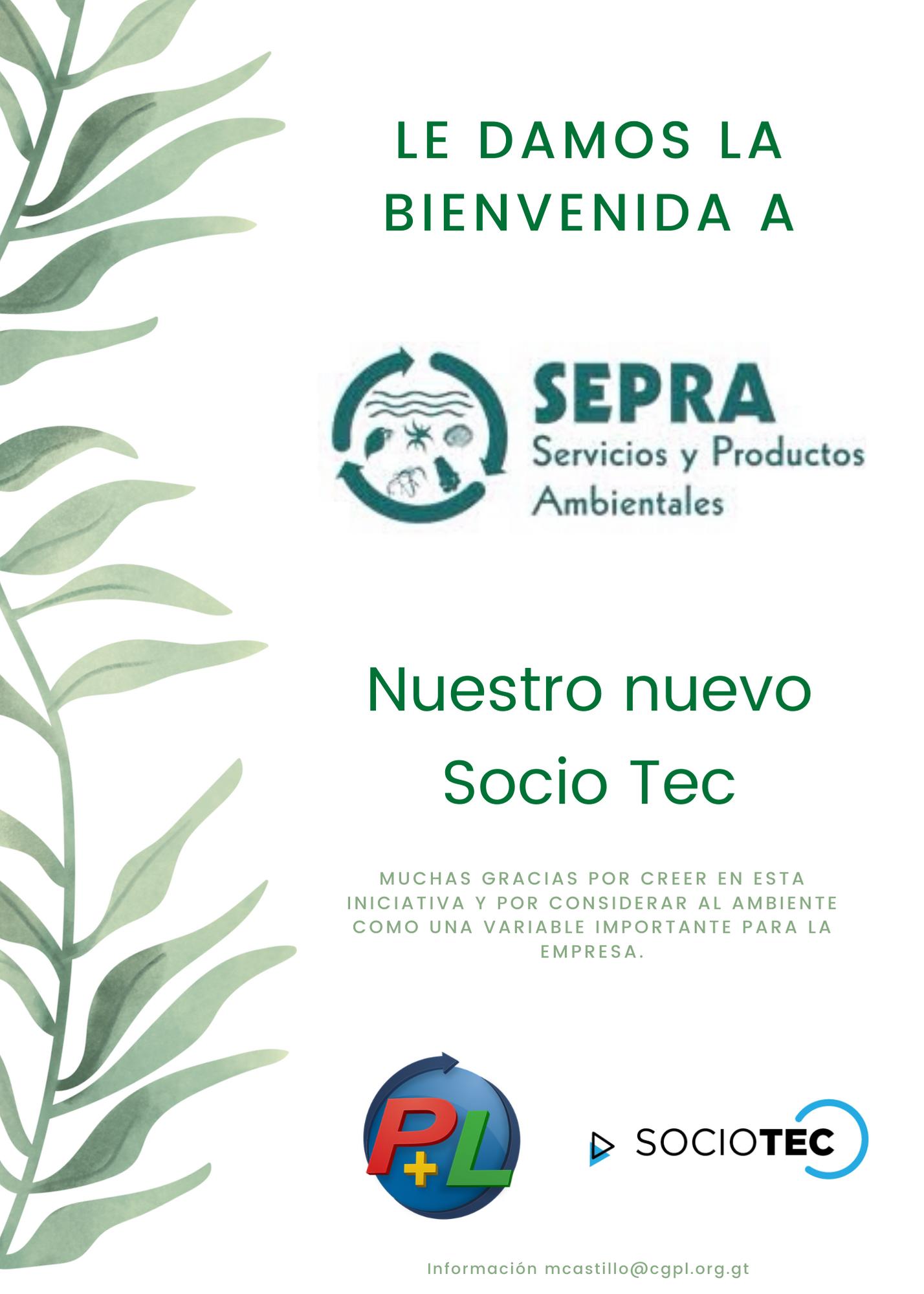 Le Damos La Bienvenida A Nuestro Nuevo Socio Tec, SEPRA