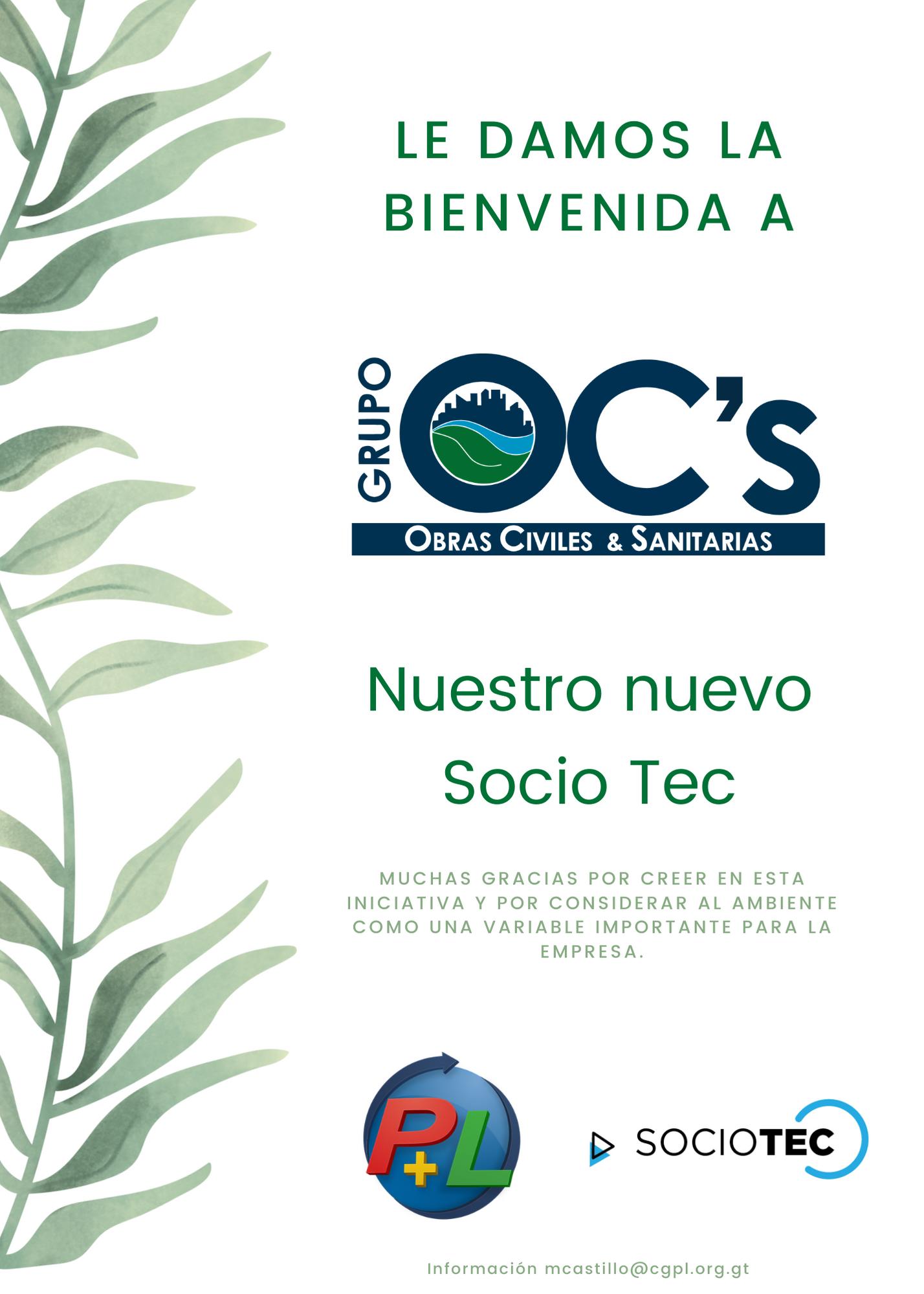 Le Damos La Bienvenida A Nuestro Nuevo Socio Tec, Grupo OCS