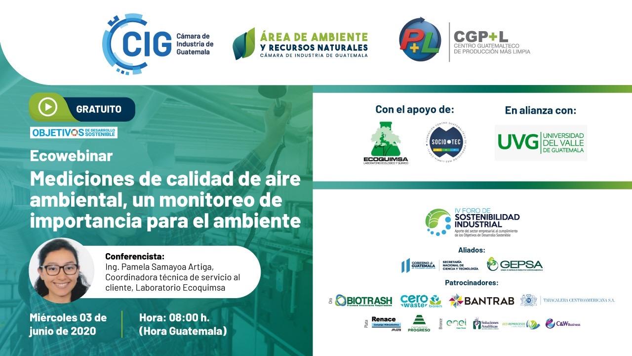"""Ecowebinar """"Mediciones De Calidad De Aire Ambiental, Un Monitoreo De Importancia Para El Ambiente"""""""