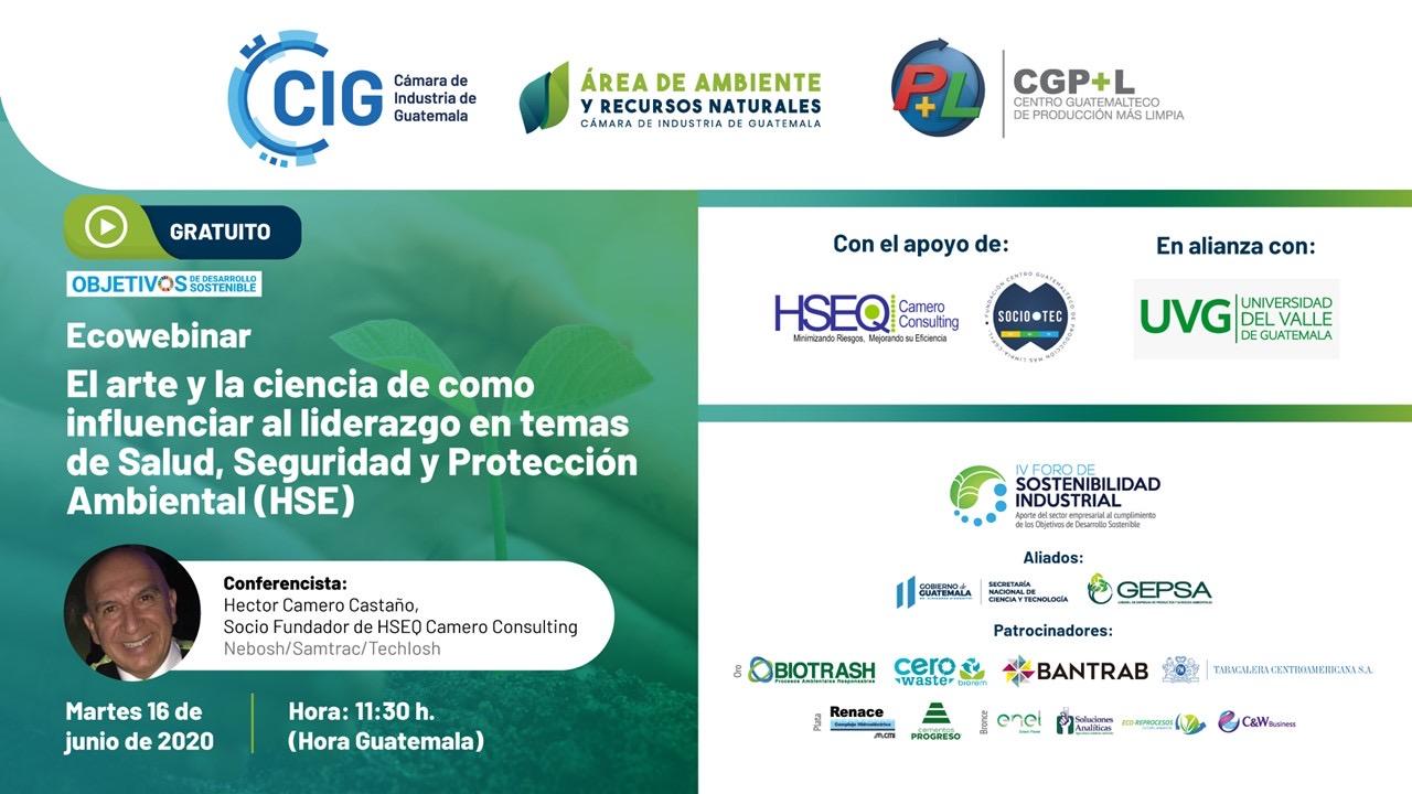 """Ecowebinar """"El Arte Y La Ciencia De Como Influenciar Al Liderazgo En Temas De Salud, Seguridad Y Protección Ambiental (HSE)"""